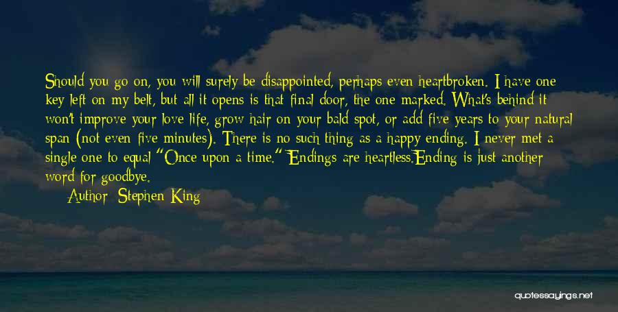 It's Not Goodbye Quotes By Stephen King