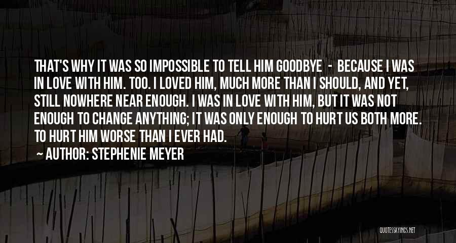 It's Not Goodbye Quotes By Stephenie Meyer
