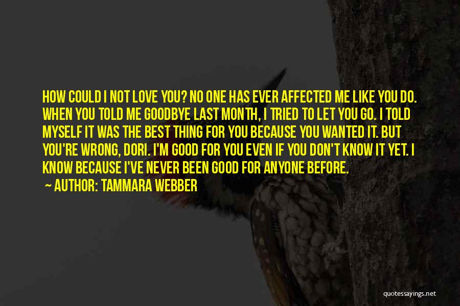 It's Not Goodbye Quotes By Tammara Webber