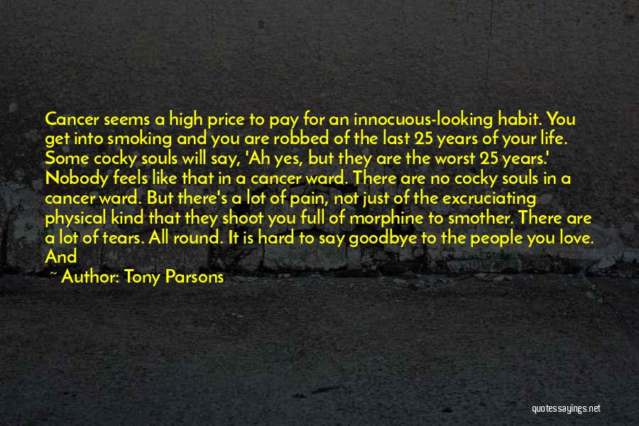 It's Not Goodbye Quotes By Tony Parsons