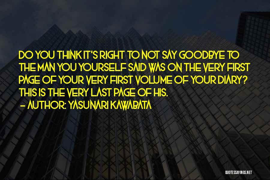 It's Not Goodbye Quotes By Yasunari Kawabata