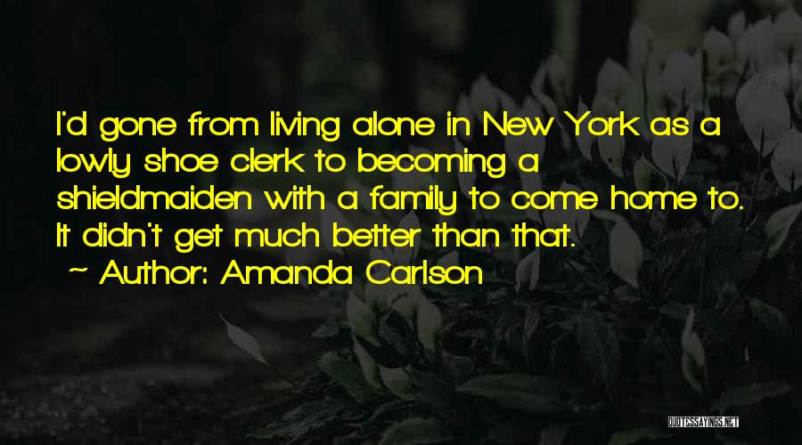 Its Ok To Be Alone Quotes By Amanda Carlson