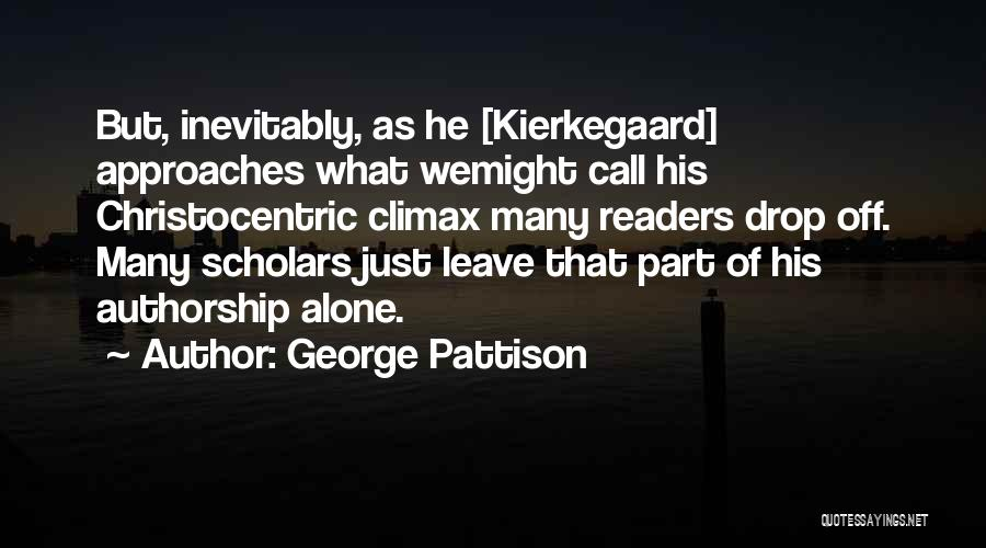 Its Ok To Be Alone Quotes By George Pattison