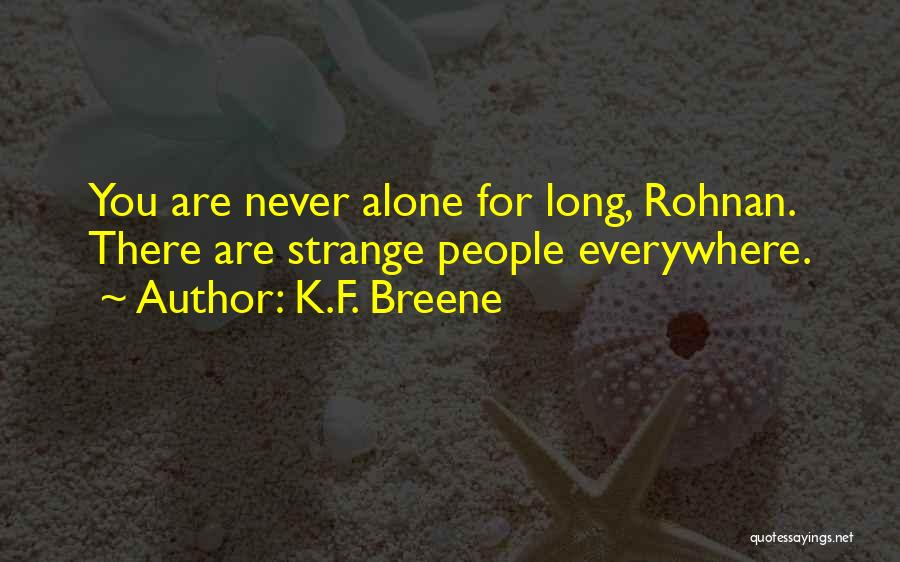 Its Ok To Be Alone Quotes By K.F. Breene