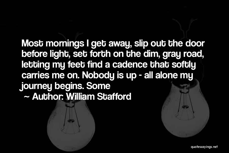 Its Ok To Be Alone Quotes By William Stafford