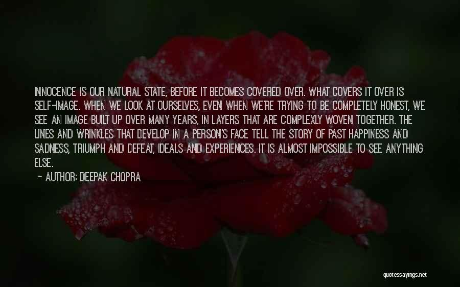 It's Over Image Quotes By Deepak Chopra