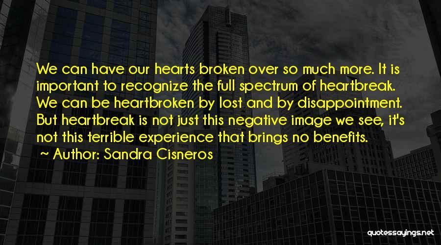 It's Over Image Quotes By Sandra Cisneros