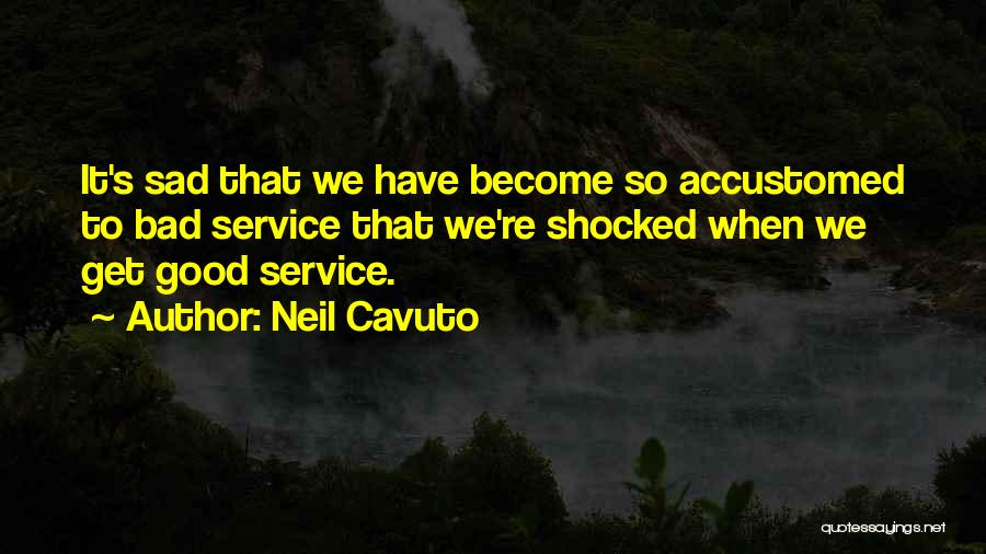 It's So Sad Quotes By Neil Cavuto