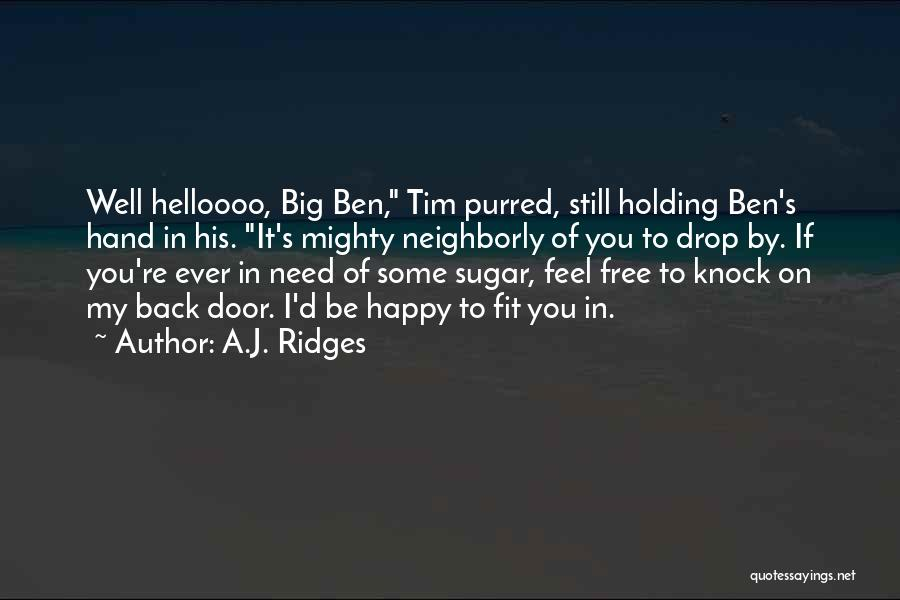 It's Well Quotes By A.J. Ridges