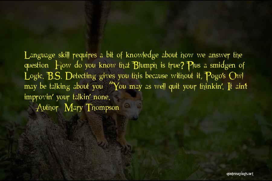 It's Well Quotes By Mary Thompson