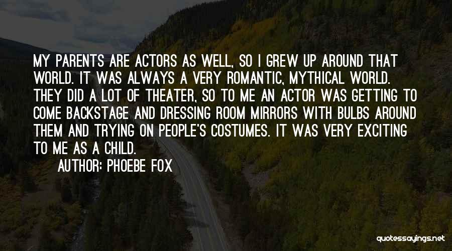 It's Well Quotes By Phoebe Fox