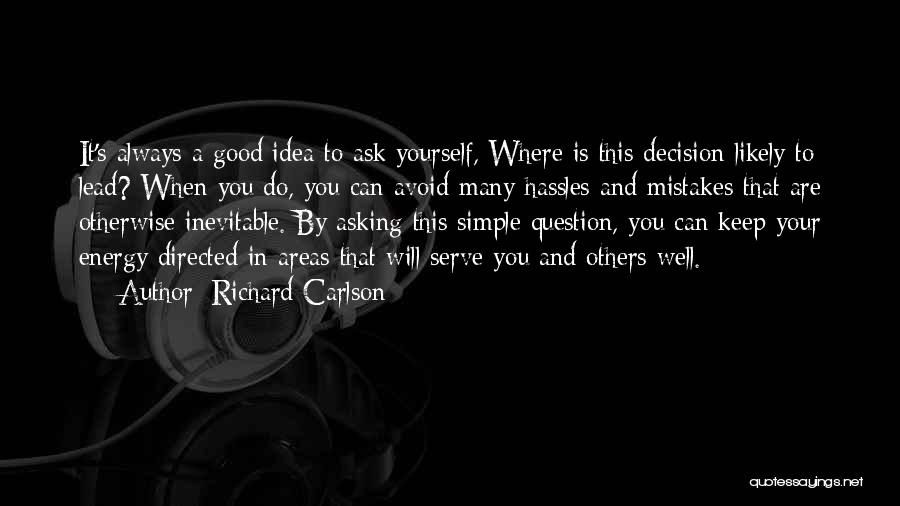 It's Well Quotes By Richard Carlson
