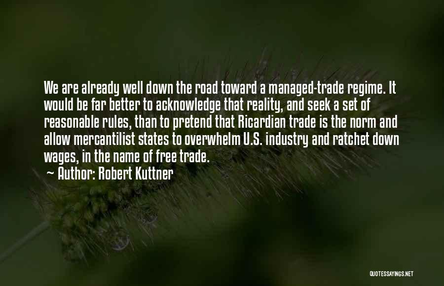 It's Well Quotes By Robert Kuttner
