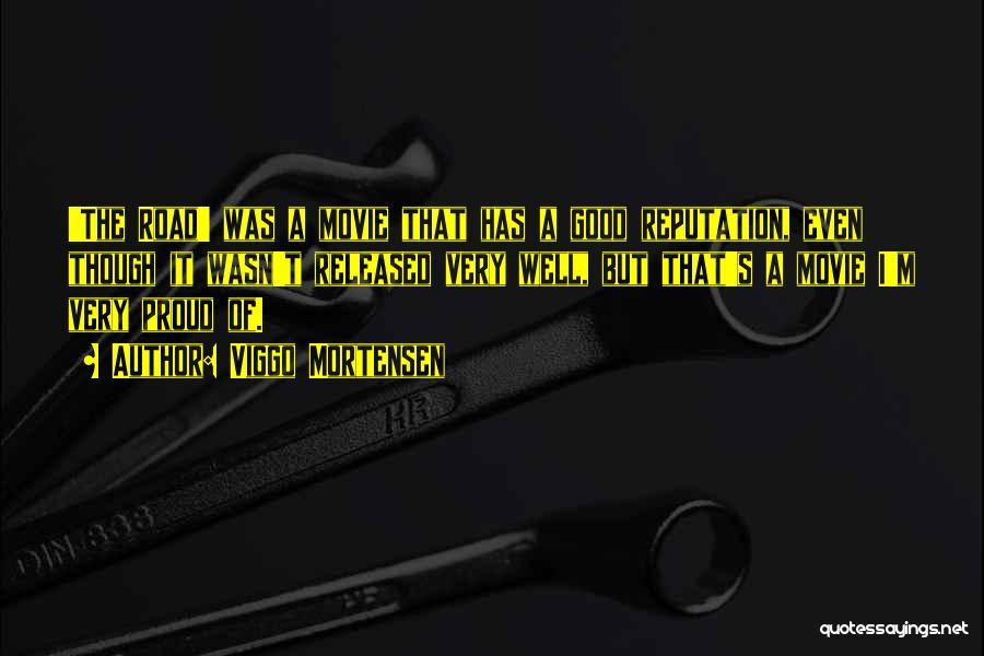 It's Well Quotes By Viggo Mortensen
