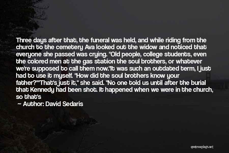 It's Whatever Now Quotes By David Sedaris
