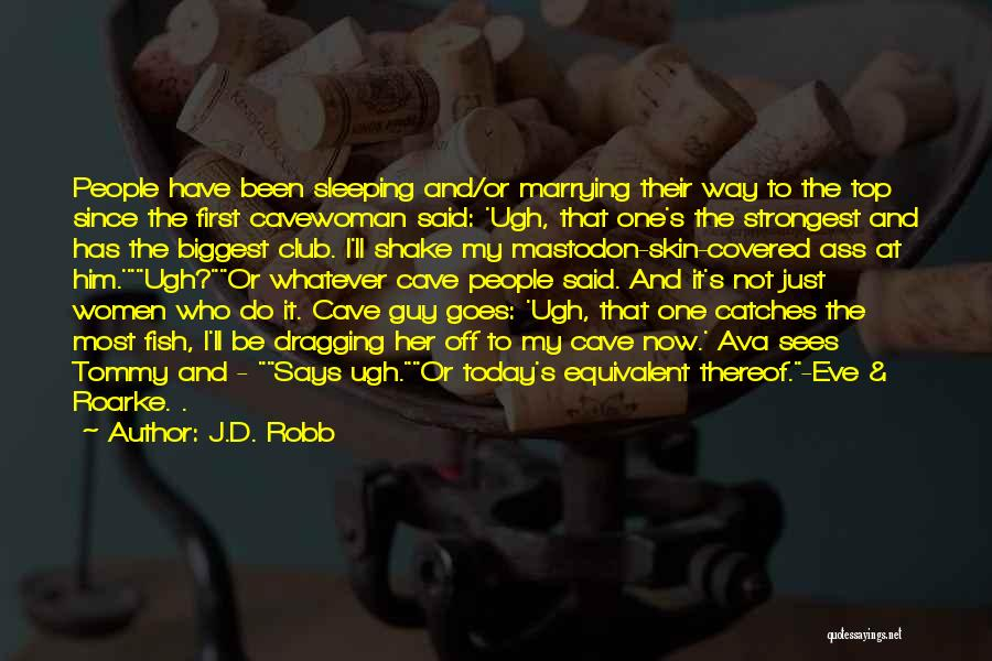 It's Whatever Now Quotes By J.D. Robb