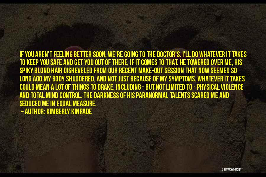 It's Whatever Now Quotes By Kimberly Kinrade