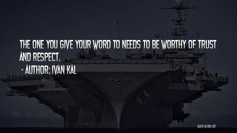 Ivan Kal Quotes 571476
