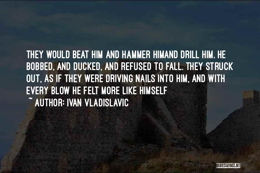 Ivan Vladislavic Quotes 1111566