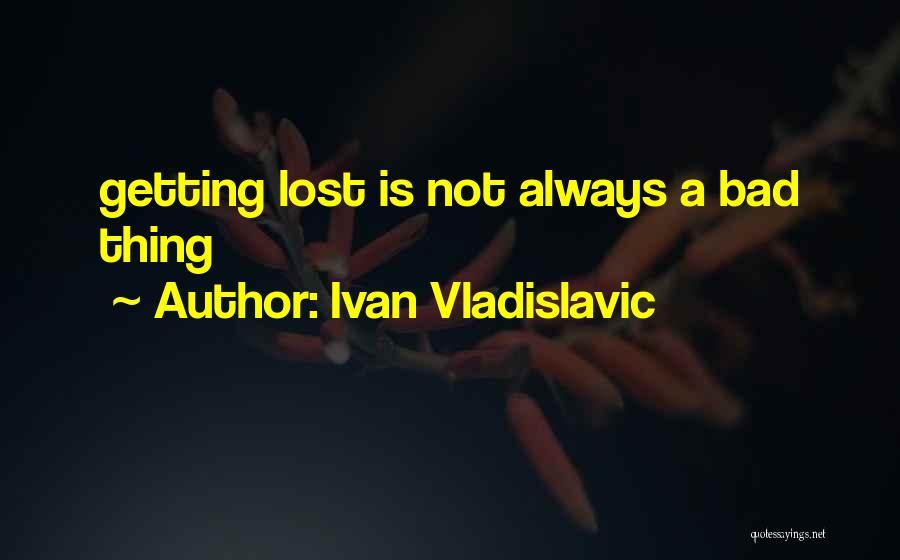 Ivan Vladislavic Quotes 902581