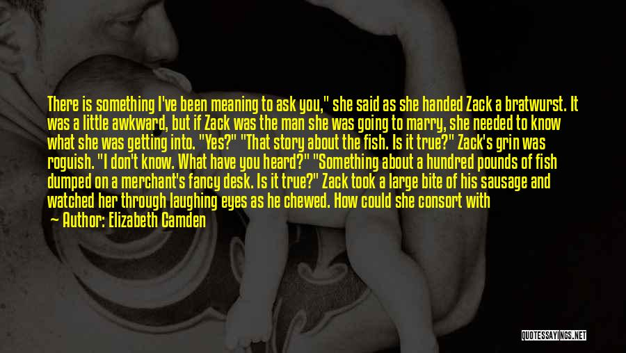 I've Been Dumped Quotes By Elizabeth Camden