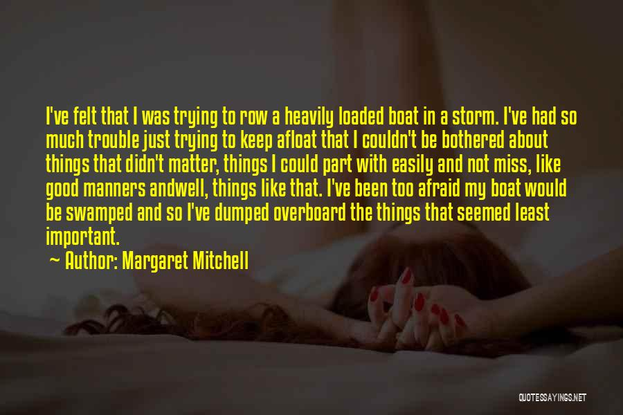 I've Been Dumped Quotes By Margaret Mitchell