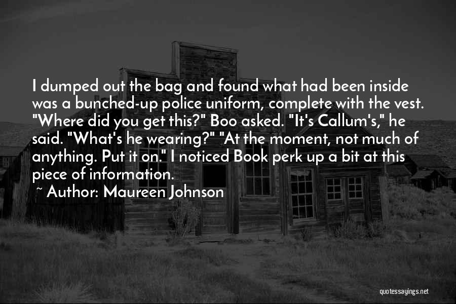 I've Been Dumped Quotes By Maureen Johnson