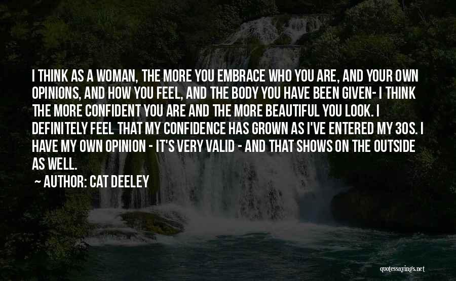 I've Grown Into A Woman Quotes By Cat Deeley