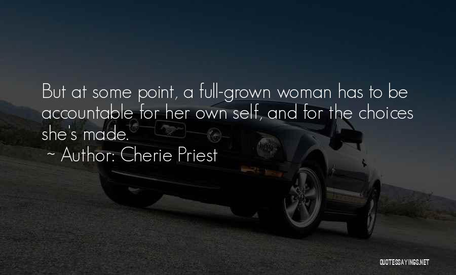 I've Grown Into A Woman Quotes By Cherie Priest