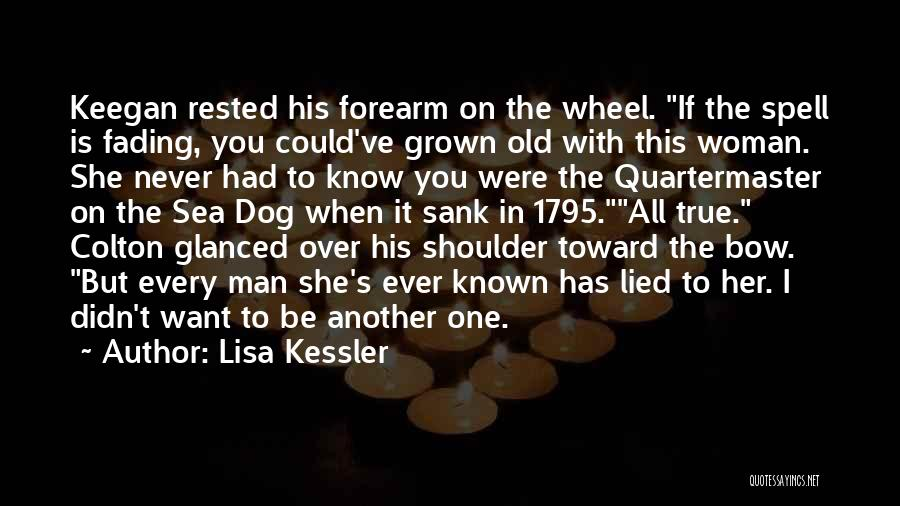 I've Grown Into A Woman Quotes By Lisa Kessler