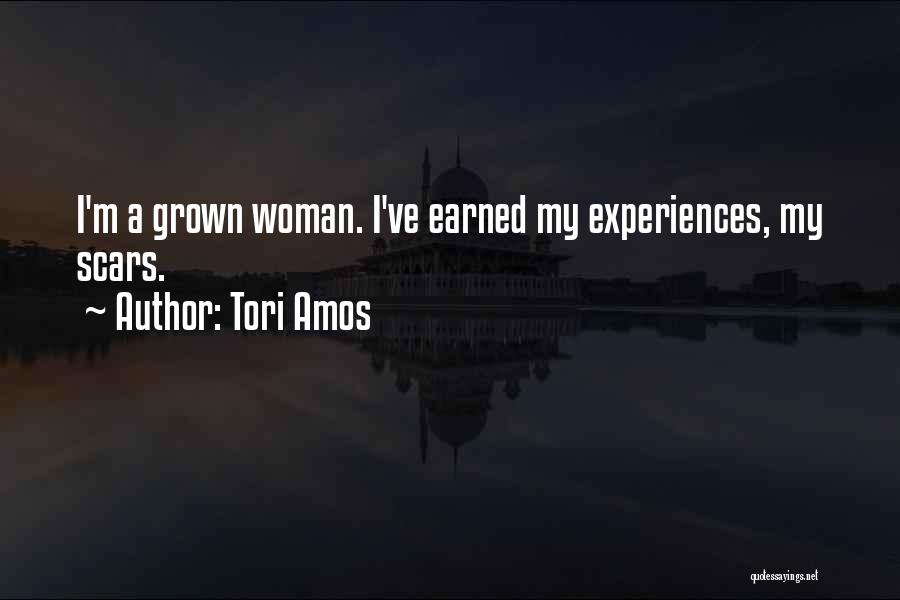 I've Grown Into A Woman Quotes By Tori Amos