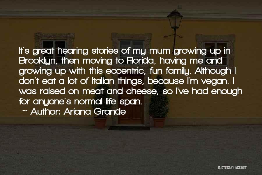 I've Had Enough Of Life Quotes By Ariana Grande