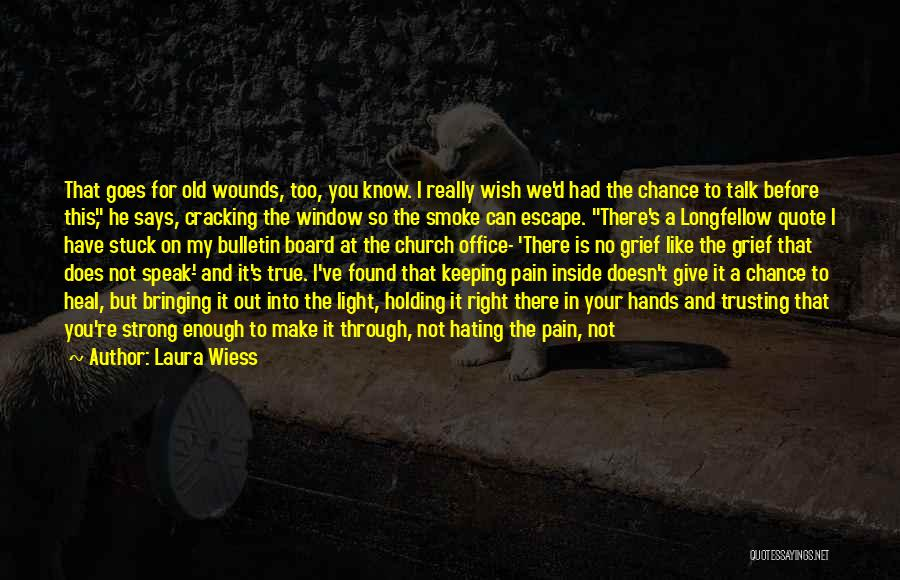 I've Had Enough Of Life Quotes By Laura Wiess
