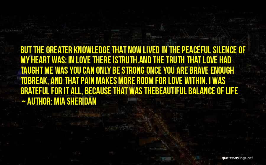 I've Had Enough Of Life Quotes By Mia Sheridan