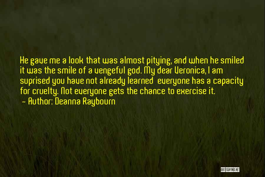 I've Learned To Smile Quotes By Deanna Raybourn