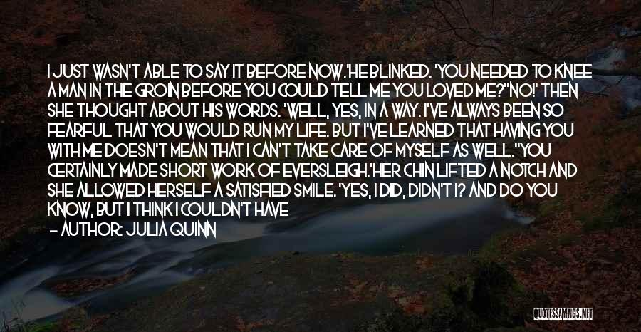 I've Learned To Smile Quotes By Julia Quinn