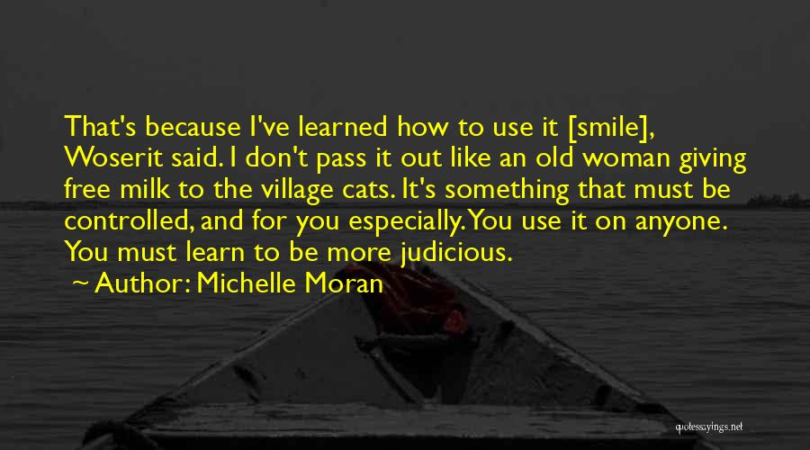 I've Learned To Smile Quotes By Michelle Moran
