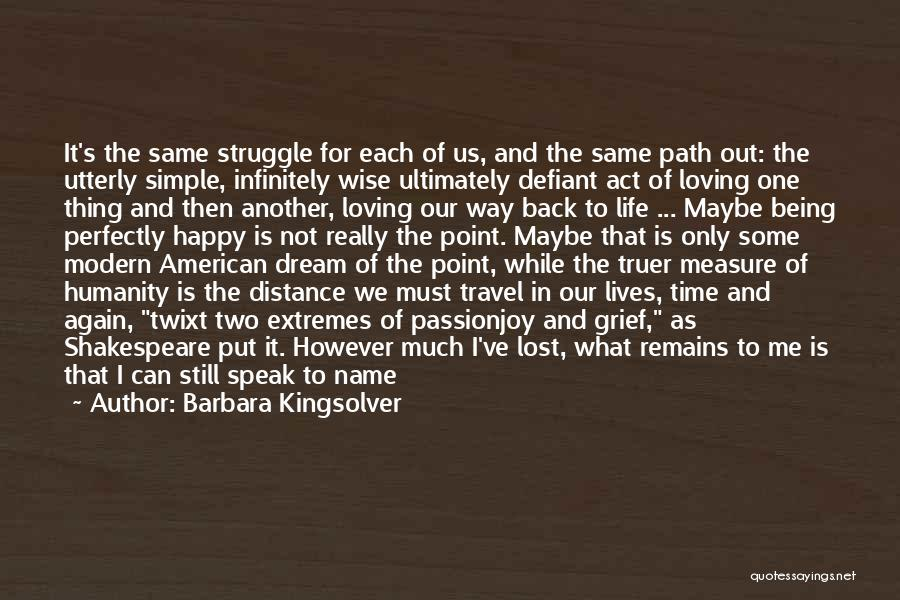 I've Lost Myself Quotes By Barbara Kingsolver