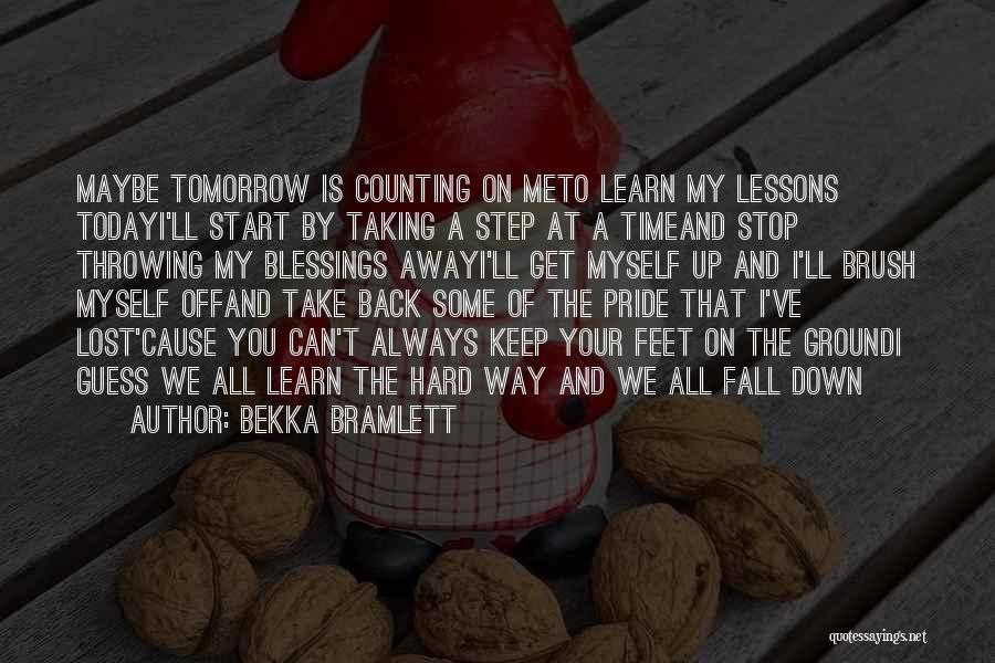 I've Lost Myself Quotes By Bekka Bramlett