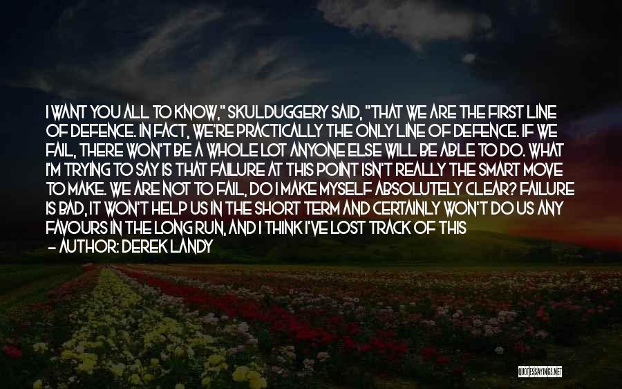 I've Lost Myself Quotes By Derek Landy