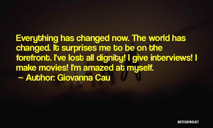 I've Lost Myself Quotes By Giovanna Cau