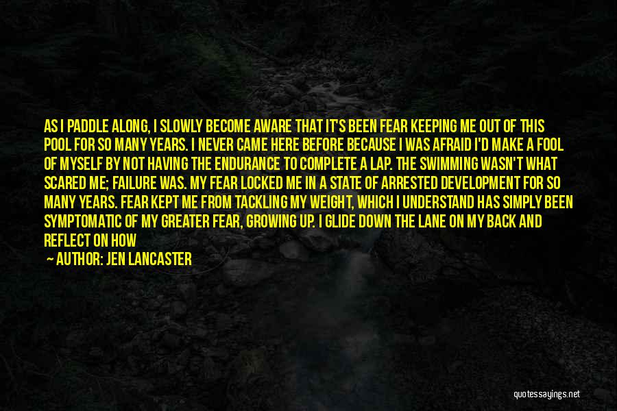 I've Lost Myself Quotes By Jen Lancaster