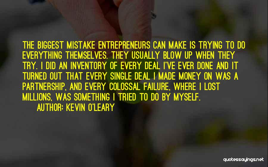 I've Lost Myself Quotes By Kevin O'Leary