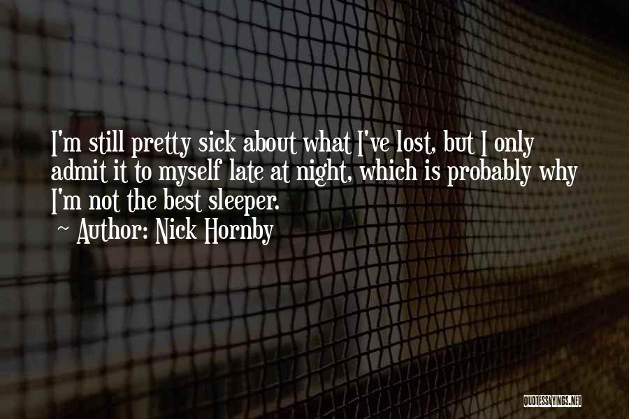 I've Lost Myself Quotes By Nick Hornby
