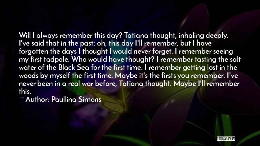 I've Lost Myself Quotes By Paullina Simons