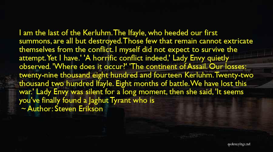 I've Lost Myself Quotes By Steven Erikson