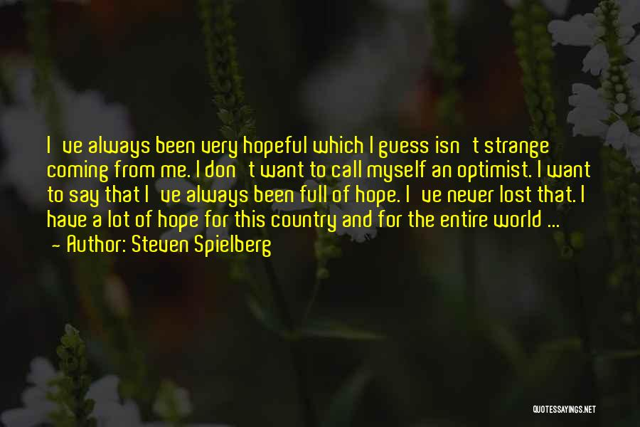 I've Lost Myself Quotes By Steven Spielberg