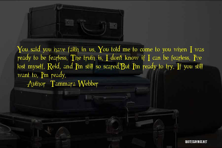 I've Lost Myself Quotes By Tammara Webber