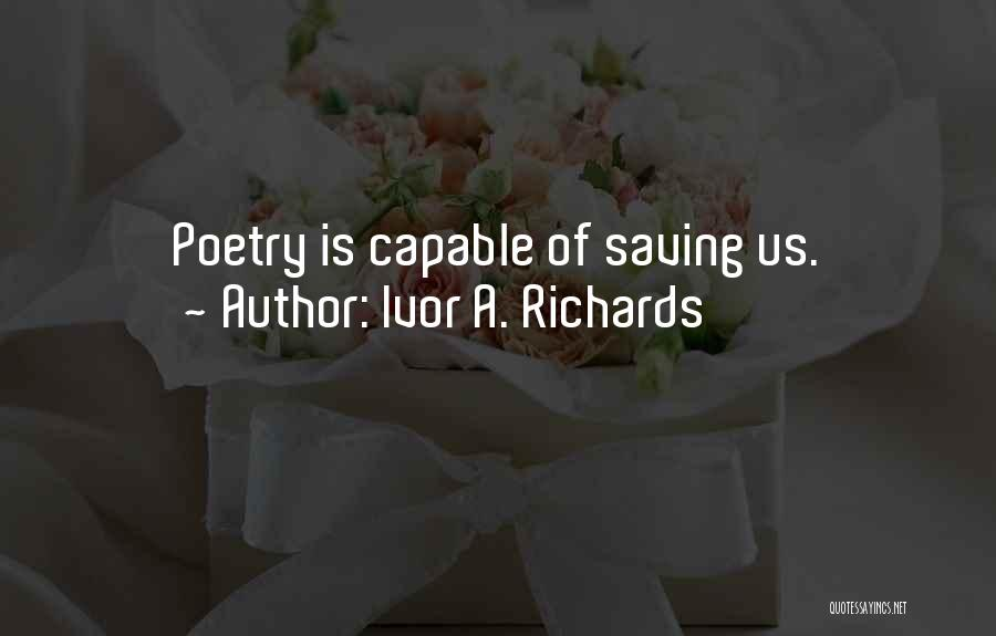 Ivor A. Richards Quotes 449975