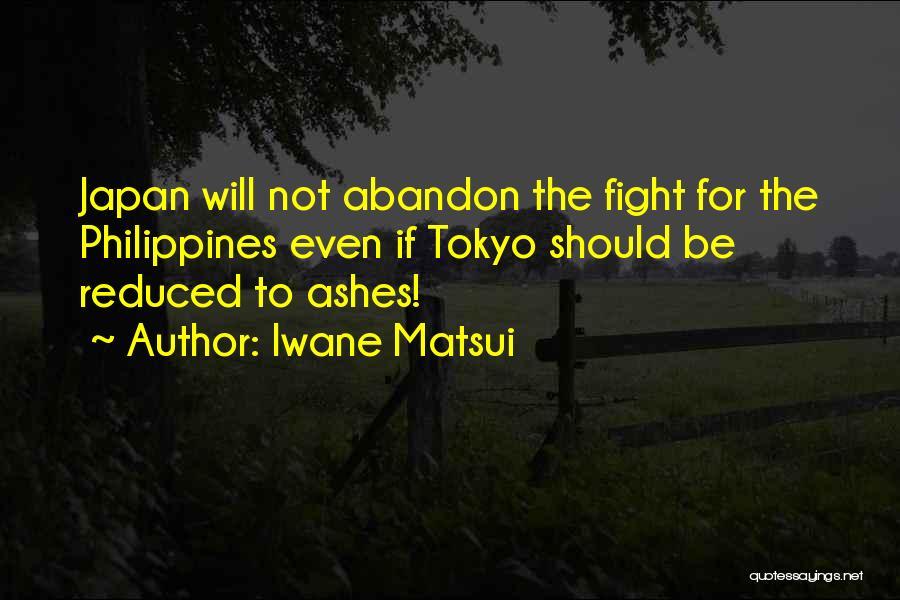 Iwane Matsui Quotes 1329300